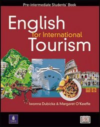 9780582291812: English for International Tourism