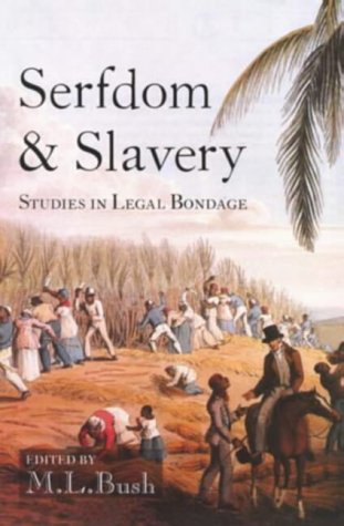 9780582291867: Serfdom and Slavery: Studies in Legal Bondage