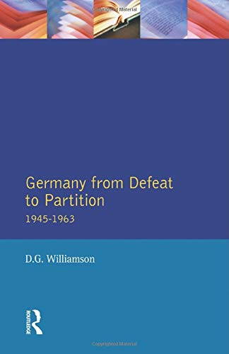 9780582292185: Germany from Defeat to Partition, 1945-1963 (Seminar Studies in History Series)
