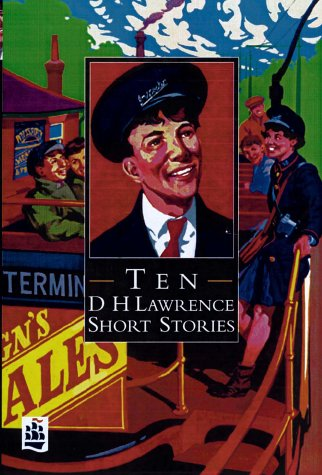 Ten D. H. Lawrence Short Stories (NEW LONGMAN LITERATURE 14-18) (0582292492) by D. H. Lawrence