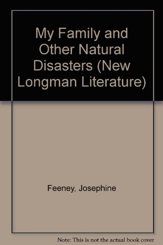 9780582292628: My Family and Other Natural Disasters (New Longman Literature)