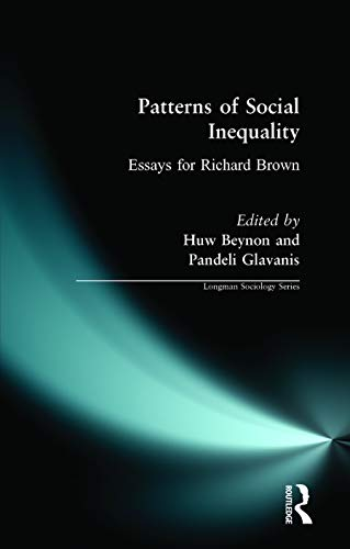 9780582292635: Patterns of Social Inequality: Essays for Richard Brown (Longman Sociology Series)