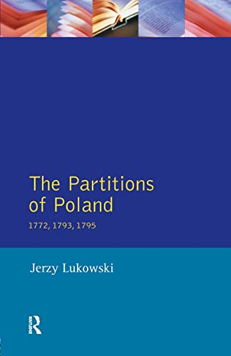 9780582292741: The Partitions of Poland 1772, 1793, 1795