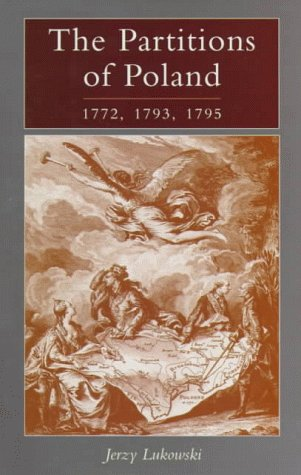 9780582292758: The Partitions of Poland 1772, 1793, 1795
