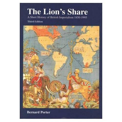 9780582292949: The Lion's Share: A Short History of British Imperialism 1850-1995 (3rd Edition)