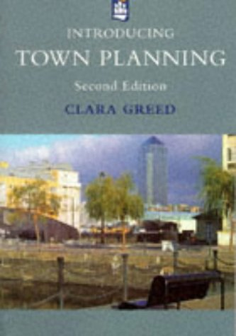 Introducing Town Planning (Introduction To Planning Series): Dr Clara Greed