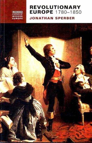 9780582294462: Revolutionary Europe, 1780-1850 (Longman History of Modern Europe)