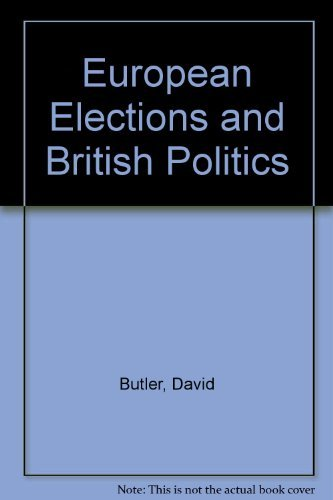 European Elections and British Politics.: Butler, David ; Marquard, David