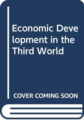 9780582295322: Economic Development in the Third World