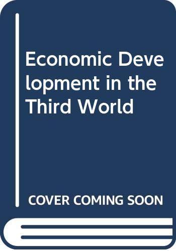 9780582295322: Economic Development in the Third World