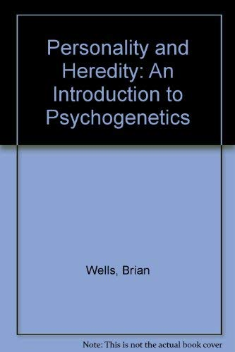 9780582295452: Personality and Heredity: An Introduction to Psychogenetics