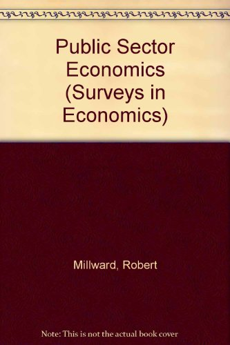9780582295667: Public Sector Economics (Surveys in Economics)