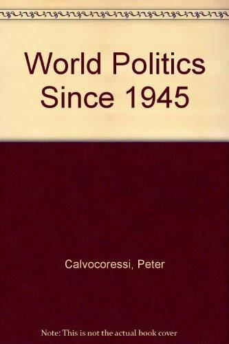 9780582295865: World Politics Since 1945