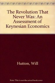 9780582296039: The Revolution That Never Was: An Assessment of Keynesian Economics