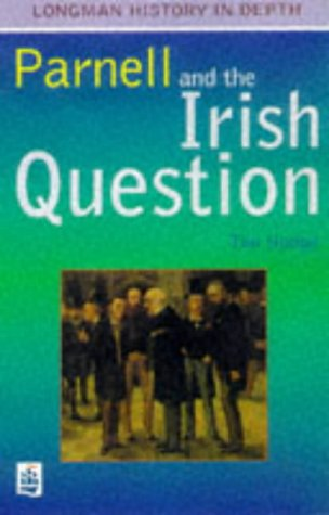9780582296282: Parnell and the Irish Question Paper (LONGMAN HISTORY IN DEPTH)