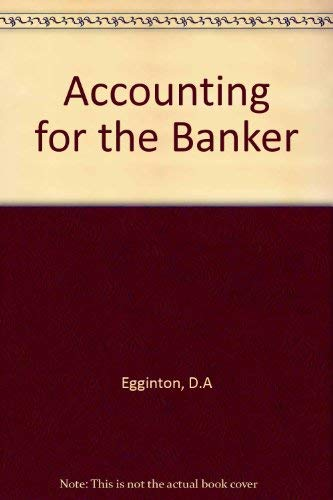 9780582296336: Accounting for the Banker