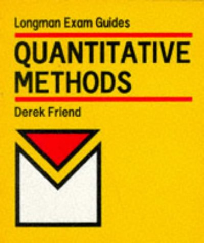 9780582296961: Quantitative Methods (Longman Exam Guides)