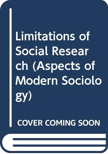 9780582297296: Limitations of Social Research (Aspects of Modern Sociology)