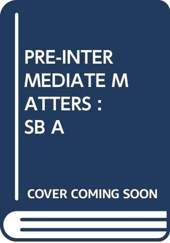 9780582297838: Pre-Intermediate Matters Student's Book A. Split Edition