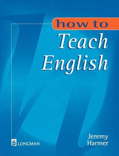 9780582297968: How to Teach English
