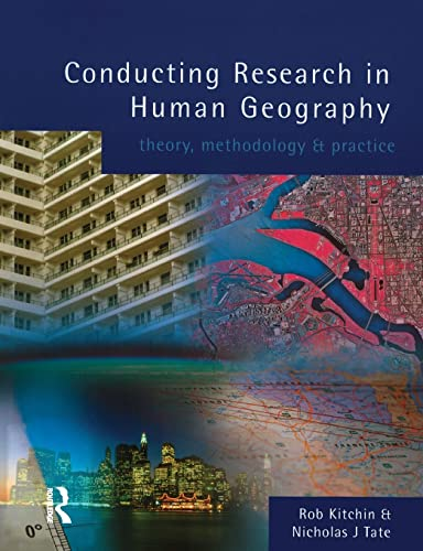 9780582297975: Conducting Research in Human Geography: theory, methodology and practice