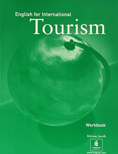 9780582298514: Course Book, High-Intermediate, English for International Tourism Workbook