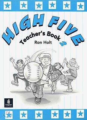 High Five Teachers Book 2 (Book v) (0582298717) by Ron Holt