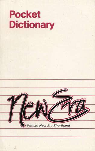 Pitman New Era Shorthand: Pocket Dictionary