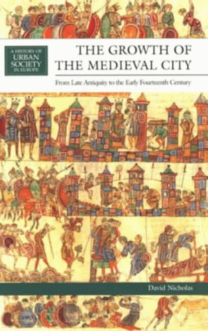 9780582299078: The Growth of the Medieval City: From Late Antiquity to the Early Fourteenth Century (A History of Urban Society in Europe)