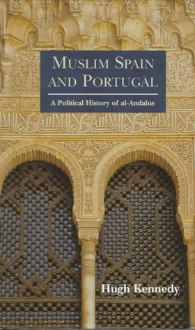 9780582299689: Muslim Spain and Portugal: A Political History of Al-Andalus