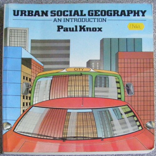 9780582300446: Urban Social Geography: An Introduction