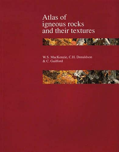 9780582300828: Atlas of Igneous Rocks and Their Textures