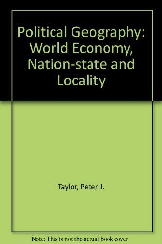 Political Geography: World-Economy, Nation-State, and Locality