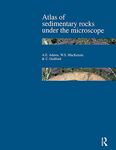 9780582301184: Atlas of Sedimentary Rocks Under the Microscope