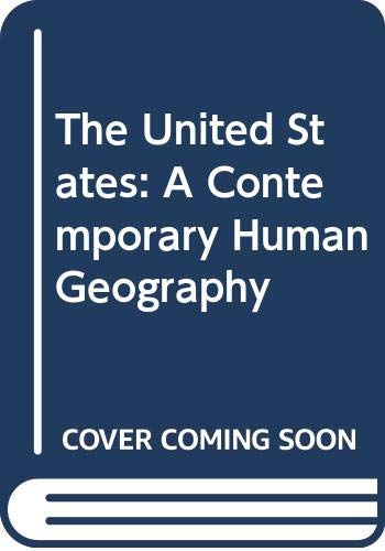 9780582301535: The United States: A Contemporary Human Geography