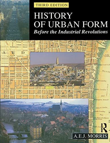 9780582301542: History of Urban Form: Before the Industrial Revolutions, 3rd Edition