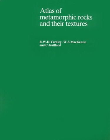9780582301665: Atlas of Metamorphic Rocks and Their Textures