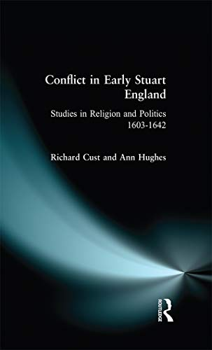 9780582301733: Conflict in Early Stuart England: Studies in Religion and Politics 1603-1642