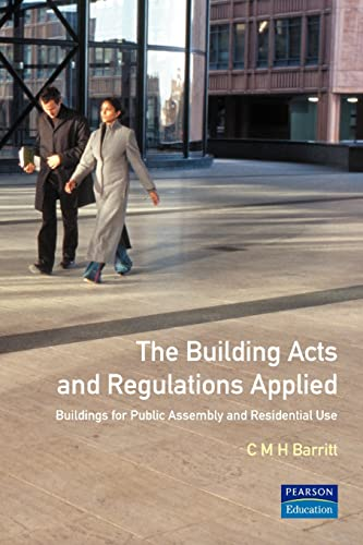 9780582302013: The Building Acts and Regulations Applied: Buildings for Public Assembly and Residential Use