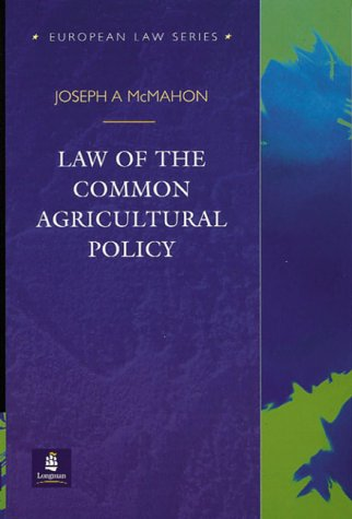 Law of the Common Agricultural Policy (European Law Series)