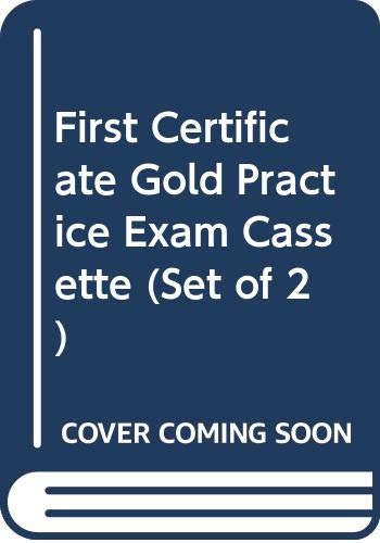 9780582303713: First Certificate Gold: Set of 2 Practice Exams Cassettes (FCE)
