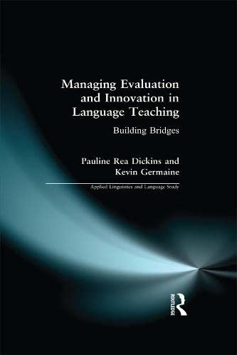 9780582303737: Managing Evaluation and Innovation in Language Teaching