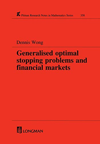 Generalised optimal stopping problems and financial markets: Wong, Dennis