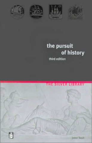 9780582304710: The Pursuit of History: Aims, Methods and New Directions in the Study of Modern History (3rd Edition)