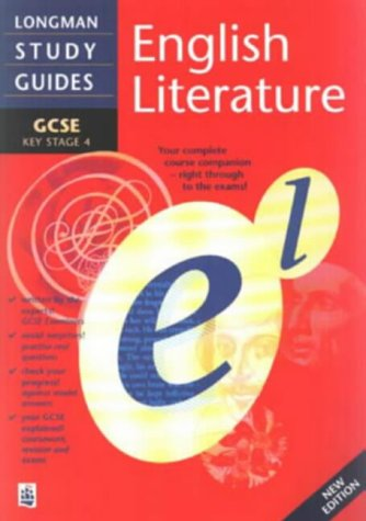 9780582304833: Longman GCSE Study Guide: English Literature New Edition (LONGMAN GCSE STUDY GUIDES)
