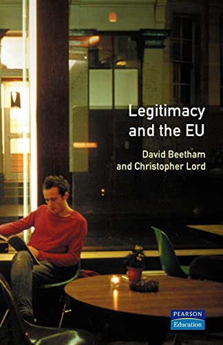 9780582304895: Legitimacy and the European Union (Political Dynamics of the European Union)