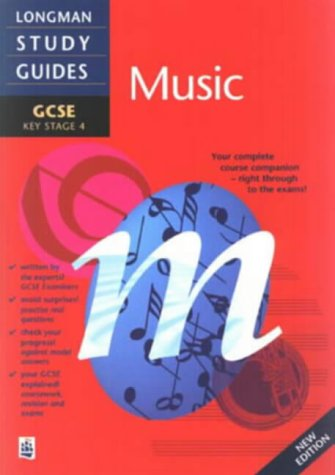 9780582304970: Longman GCSE Study Guide: Music New Edition (LONGMAN GCSE STUDY GUIDES)