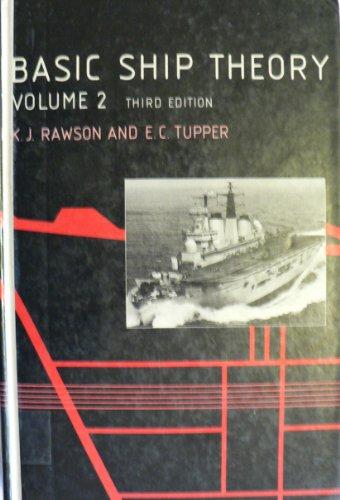 9780582305274: Basic Ship Theory: Ship Dynamics and Design v. 2, Chapters 10-16