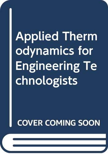 9780582305359: Applied Thermodynamics for Engineering Technologists