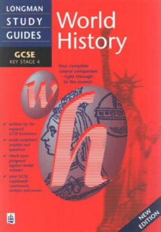 9780582305458: Longman GCSE Study Guide: World History New Edition (LONGMAN GCSE STUDY GUIDES)